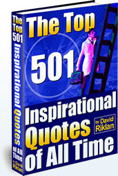 The Top 501 Inspiration Quotes Of All   Time